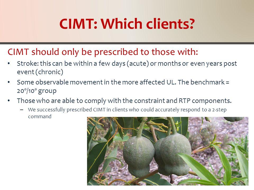 CIMT: Which clients.