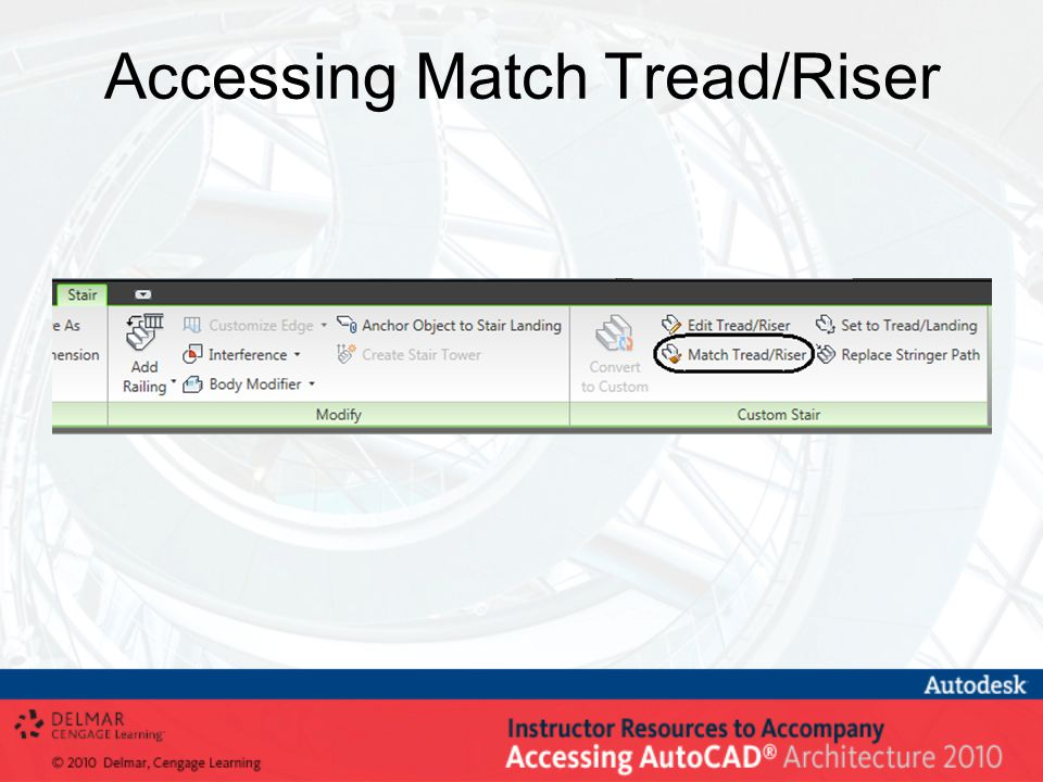 Accessing Match Tread/Riser
