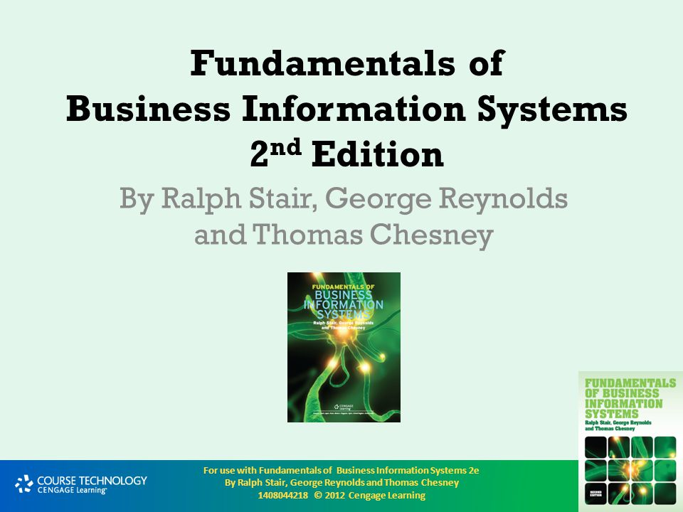 For use with Fundamentals of Business Information Systems 2e By Ralph Stair, George Reynolds and Thomas Chesney 1408044218 © 2012 Cengage Learning Telecommunications, Networks, and the Internet Telecommunication is the electronic transmission of signals for communications, which enables organizations to carry out their processes and tasks through computer networks Networks connect computers and equipment in a building, around the country, or around the world to enable electronic communication The Internet is the world's largest computer network, actually consisting of thousands of interconnected networks, all freely exchanging information