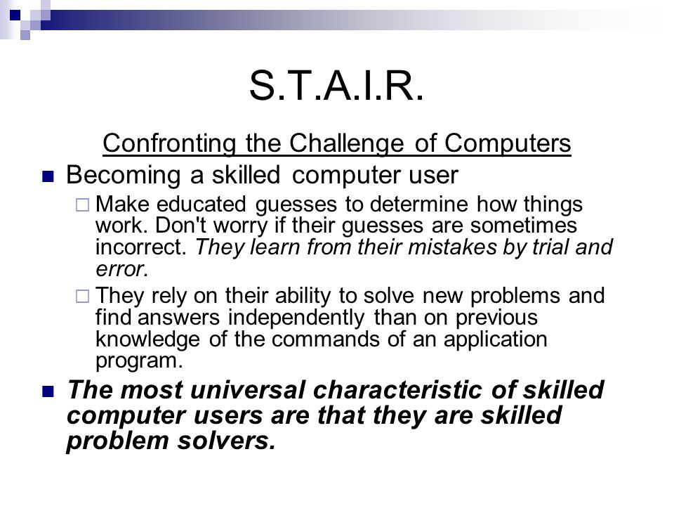 S.T.A.I.R.Problem-solving can be seen as more of an art than a science.