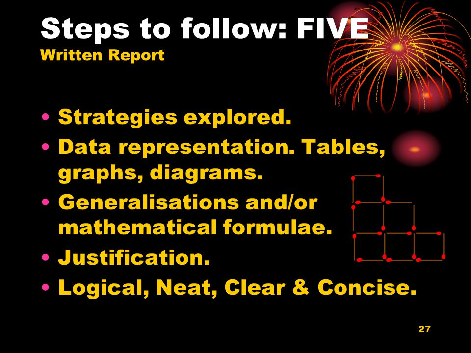 27 Steps to follow: FIVE Written Report Strategies explored.