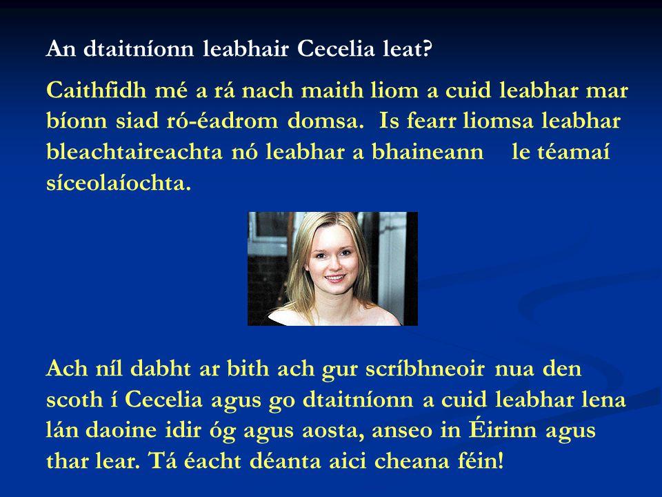 Cad a dhéanann tú mar chaitheamh aimsire.
