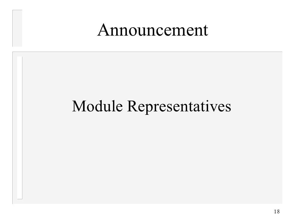 18 Announcement Module Representatives