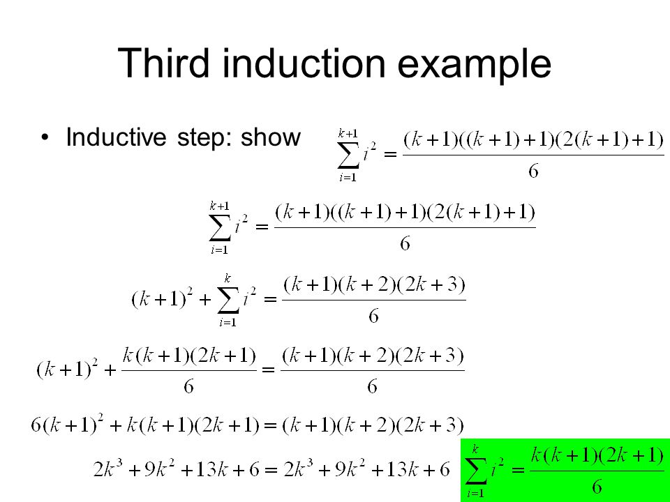 15 Third induction example Inductive step: show
