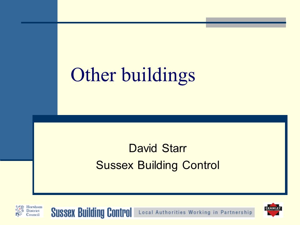 Other buildings David Starr Sussex Building Control