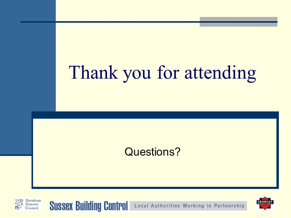 Thank you for attending Questions?