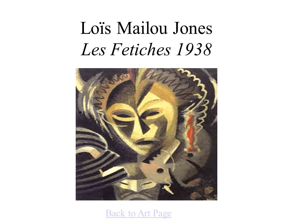 Loïs Mailou Jones Les Fetiches 1938 Back to Art Page