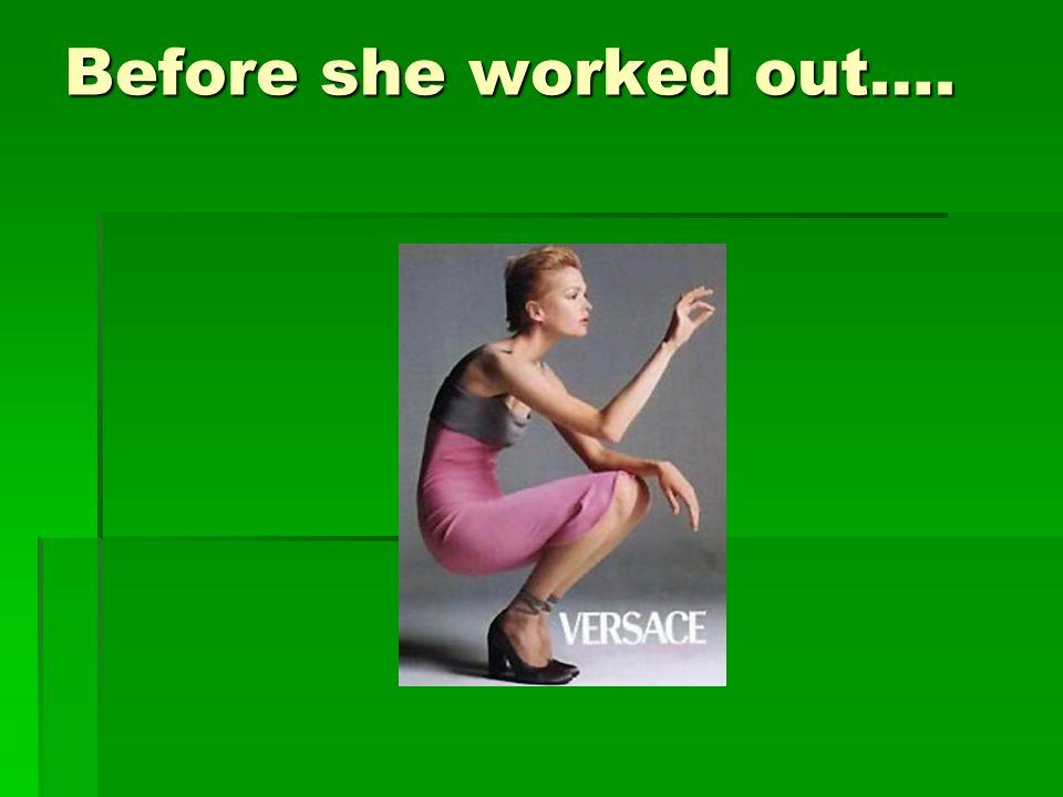 After one intense workout……….. After one intense workout………..
