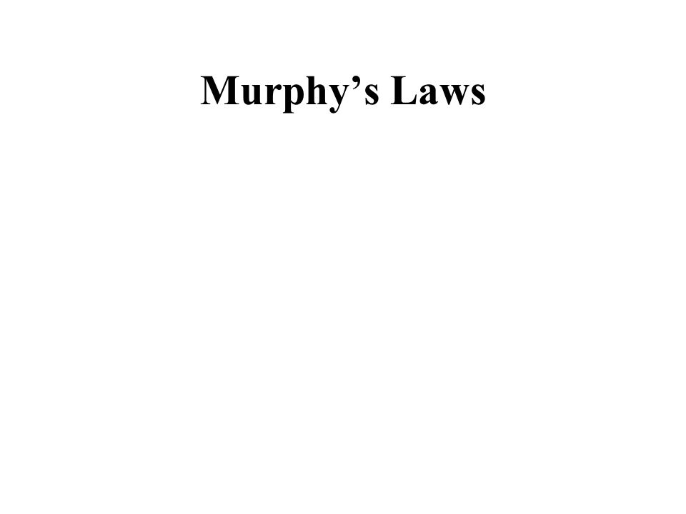 Murphy's Laws