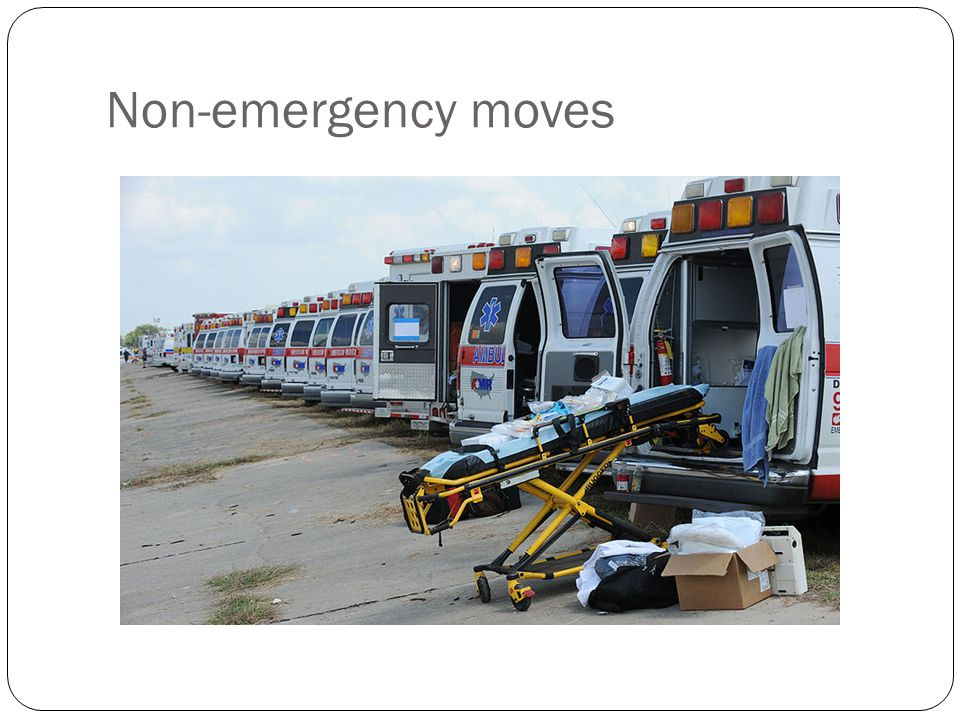 Non-emergency moves