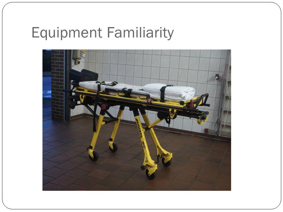 Equipment Familiarity