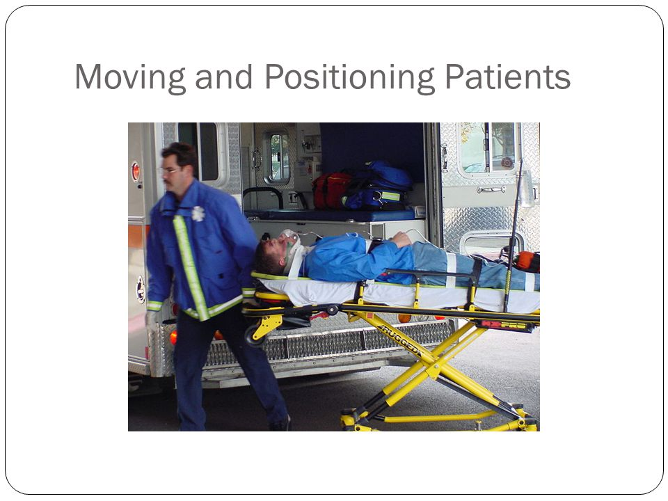 Moving and Positioning Patients
