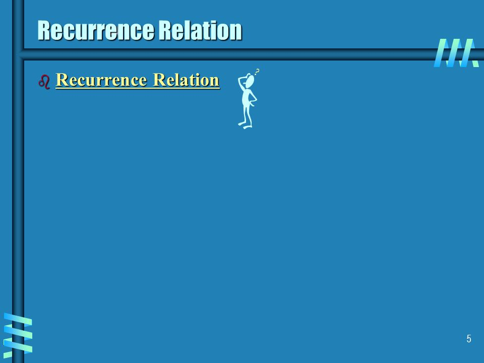 5 Recurrence Relation b Recurrence Relation