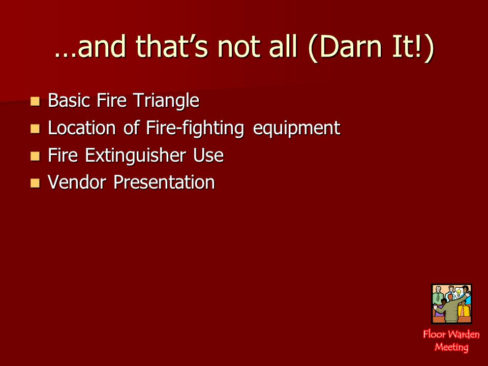 Video Review PLAN TO BE SAFE .Read and understand the Emergency Evacuation Plan.