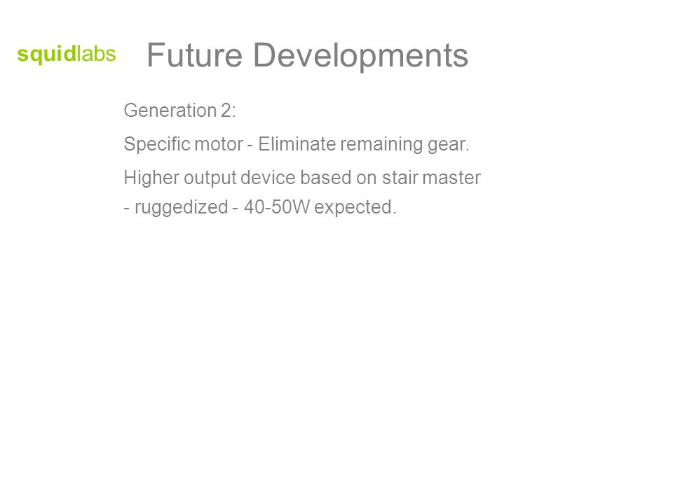 squidlabs Future Developments Generation 2: Specific motor - Eliminate remaining gear.