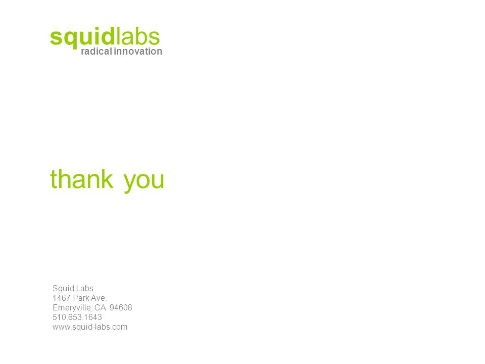 thank you Squid Labs 1467 Park Ave.
