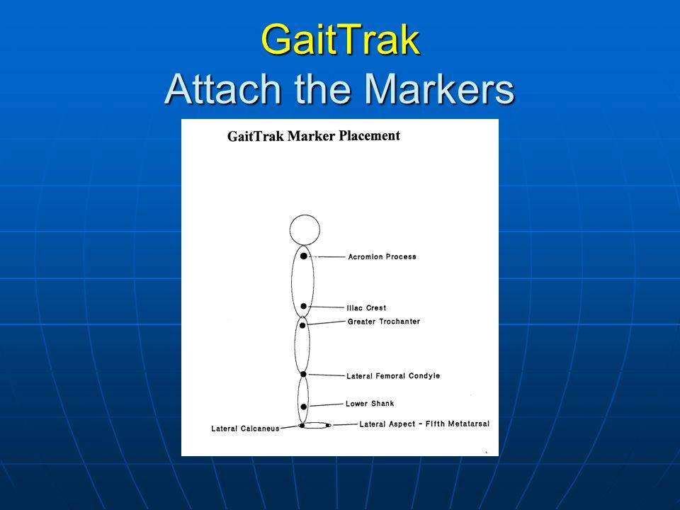 GaitTrak Attach the Markers