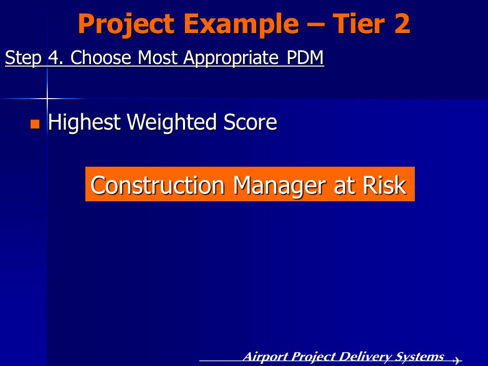 Project Example – Tier 2 Step 4.