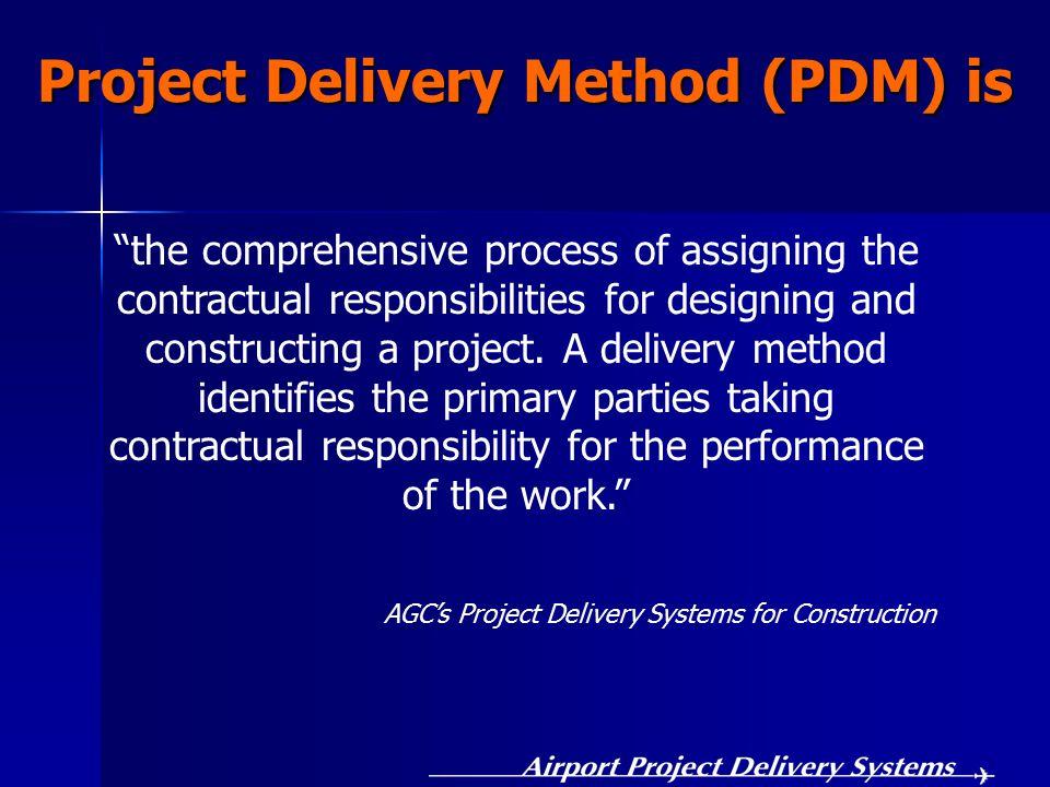 Delivery Methods Considered Design-Bid-Build (DBB) Design-Bid-Build (DBB) Construction Manager at Risk (CMR) or CM/General Contractor (CM/GC) Construction Manager at Risk (CMR) or CM/General Contractor (CM/GC) Design-Build (DB) Design-Build (DB)