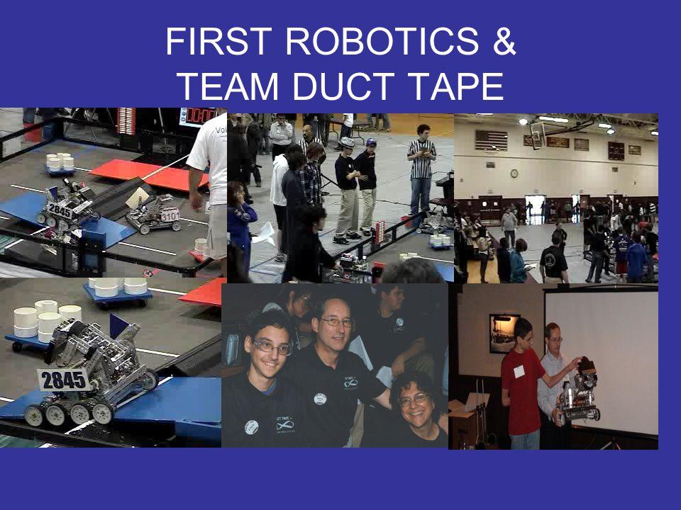 FIRST ROBOTICS & TEAM DUCT TAPE