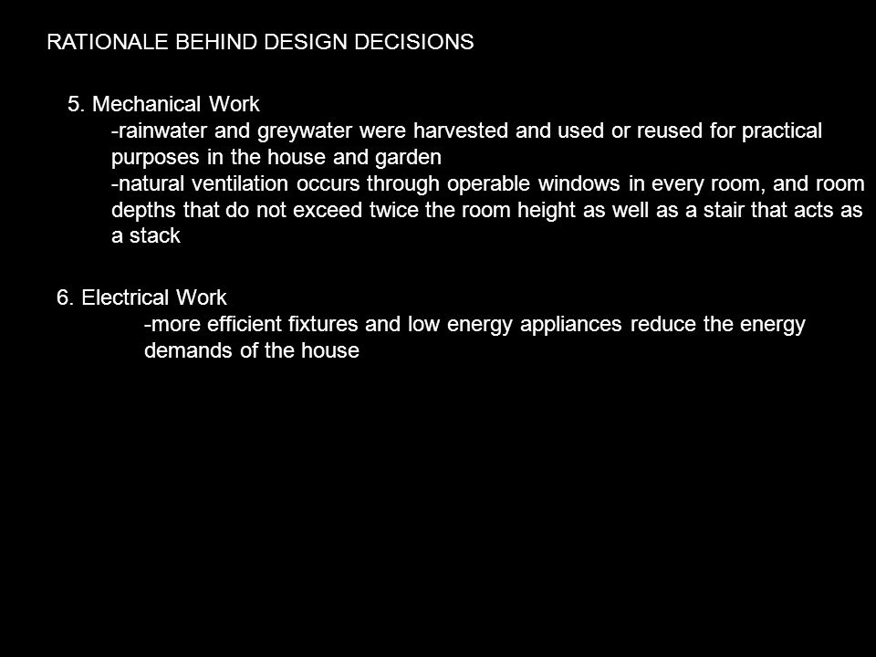 RATIONALE BEHIND DESIGN DECISIONS 5.