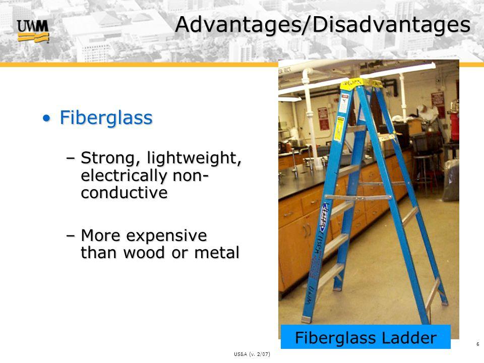 US&A (v. 2/07) 27 Don't Climb using two highest steps or top of platform Safe Ladder Use
