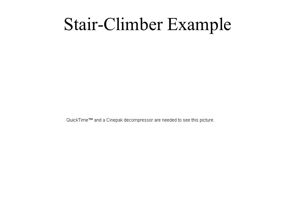 Stair-Climber Example