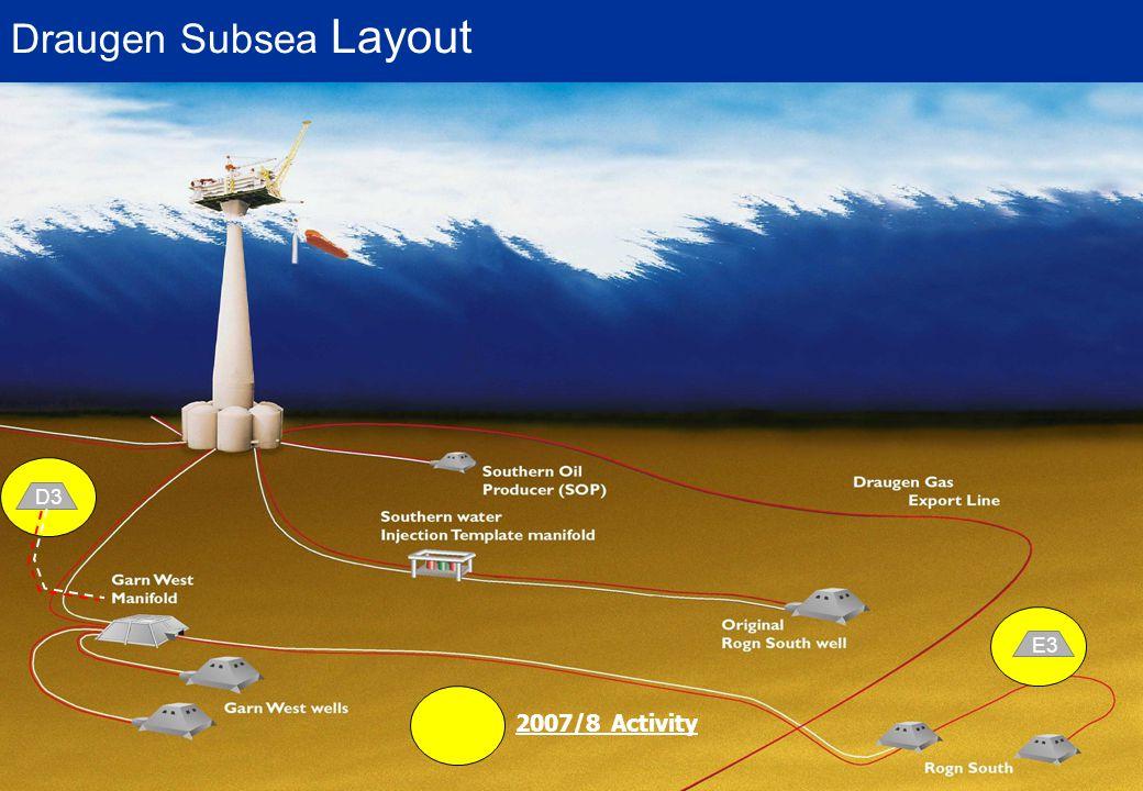 E3 D3 Draugen Subsea Layout 2007/8 Activity