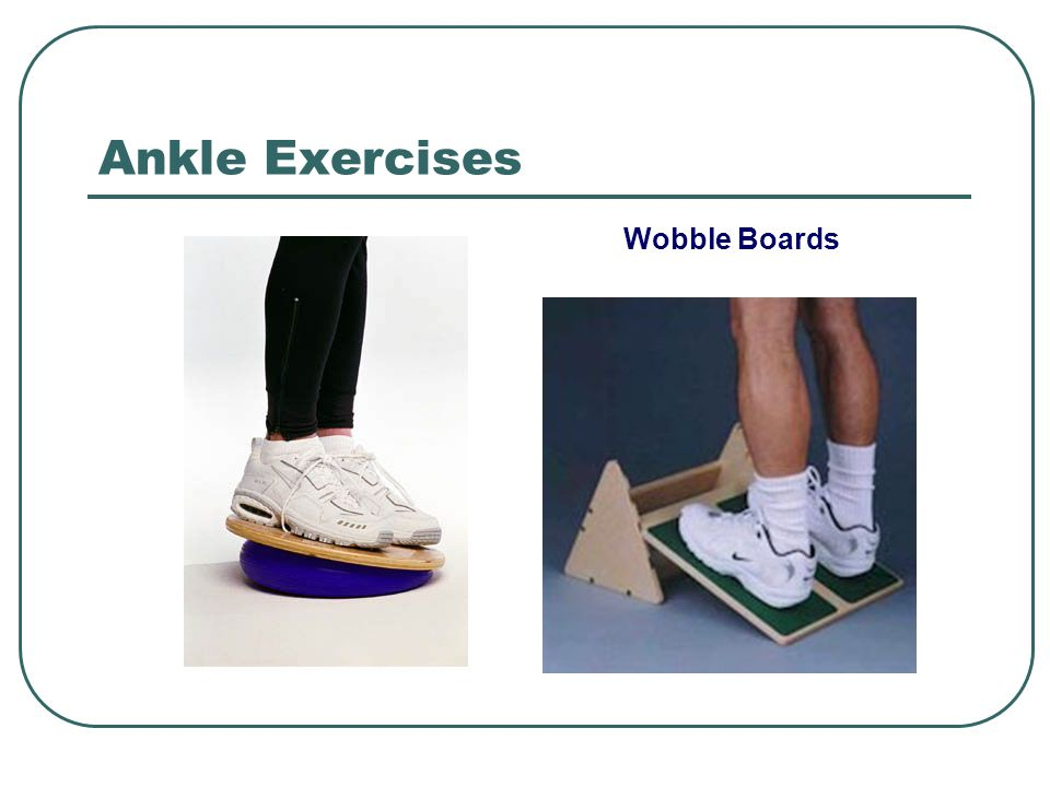 Ankle Exercises Wobble Boards