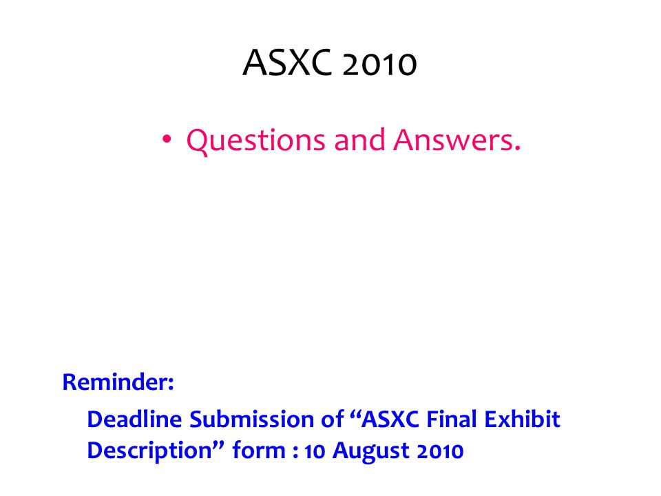 ASXC 2010 Questions and Answers.