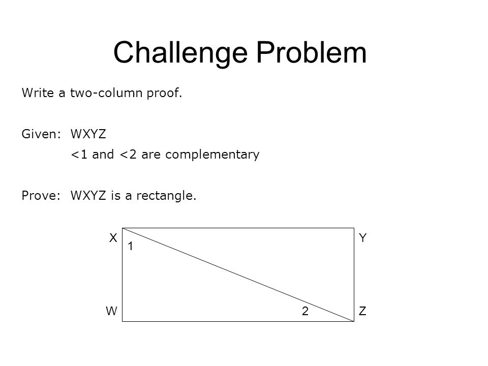 Challenge Problem Write a two-column proof.