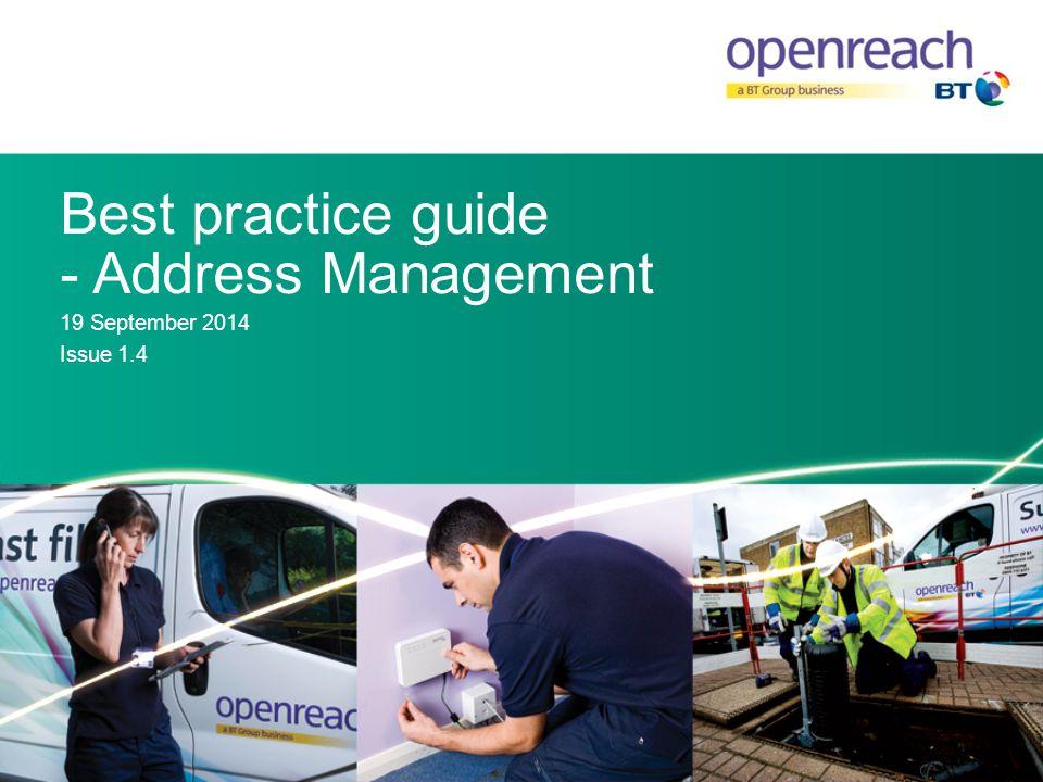Best practice guide - Address Management 19 September 2014 Issue 1.4
