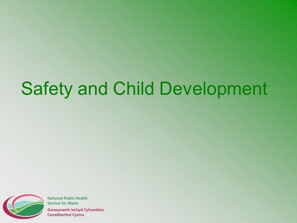Safety and Child Development