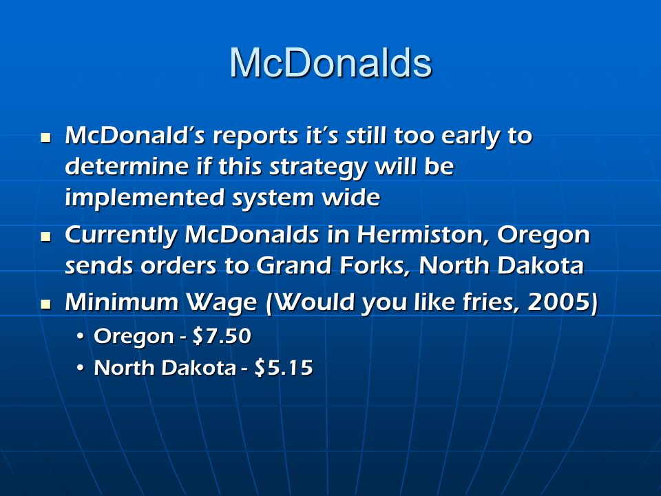 McDonalds McDonald's reports it's still too early to determine if this strategy will be implemented system wide McDonald's reports it's still too earl