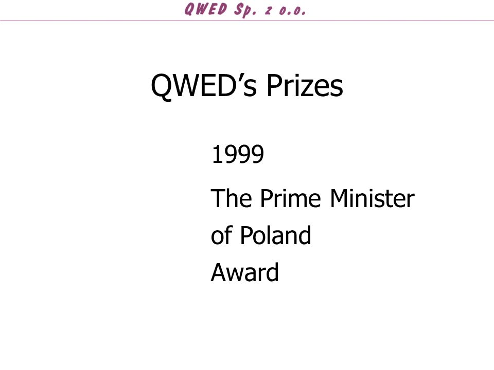 QWED's Prizes 1999 The Prime Minister of Poland Award