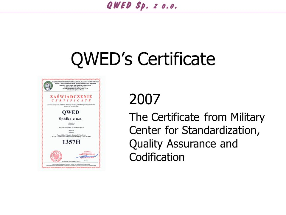 QWED's Certificate 2007 The Certificate from Military Center for Standardization, Quality Assurance and Codification