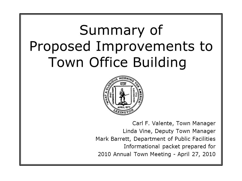 Table of Contents  History of Appropriations for the Town Office Building Improvements  Bargmann Hendrie + Archetype, Inc.