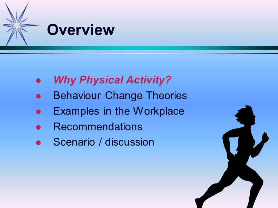 l l Why Physical Activity.