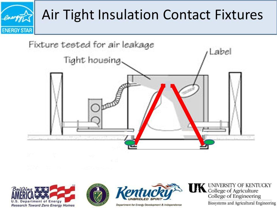 Air Tight Insulation Contact Fixtures