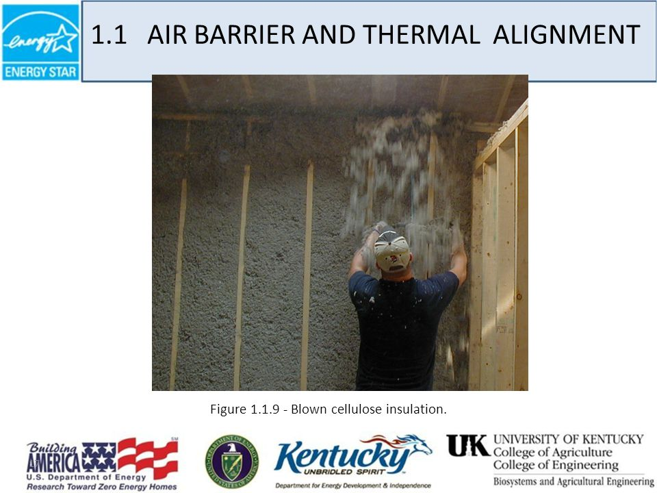 17 Figure 1.1.9 - Blown cellulose insulation. 1.1 AIR BARRIER AND THERMAL ALIGNMENT