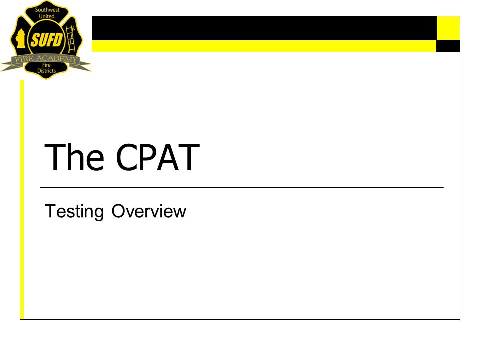The CPAT Testing Overview
