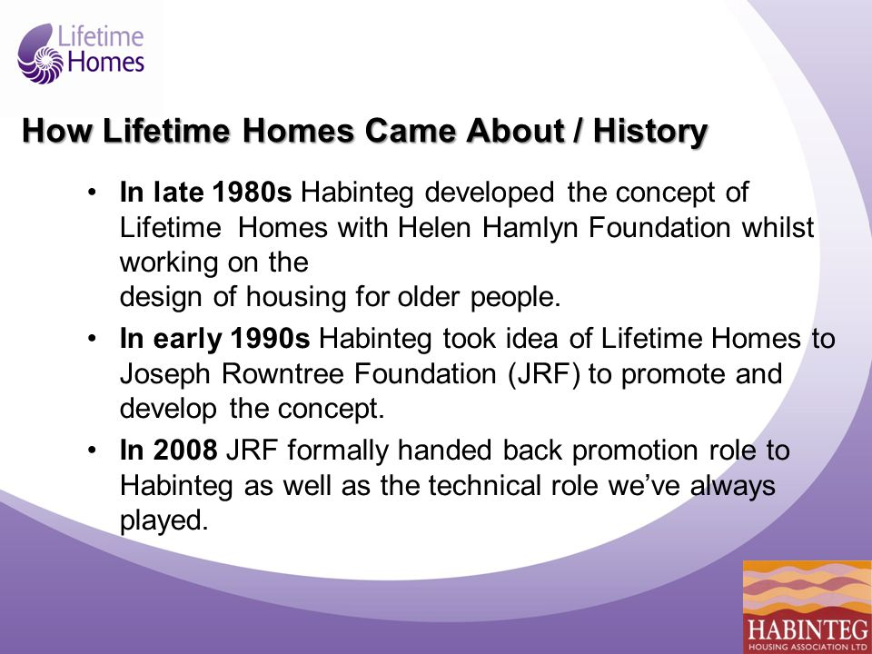 The Government Target 'All public housing will be built to Lifetime Homes Standards by 2011.