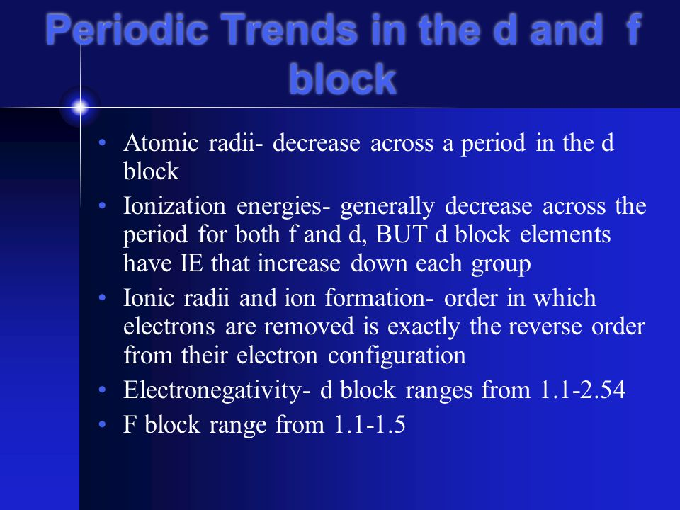 Electronegativity Continued Trends on the periodic table: Electronegativities tend to increase across a period.