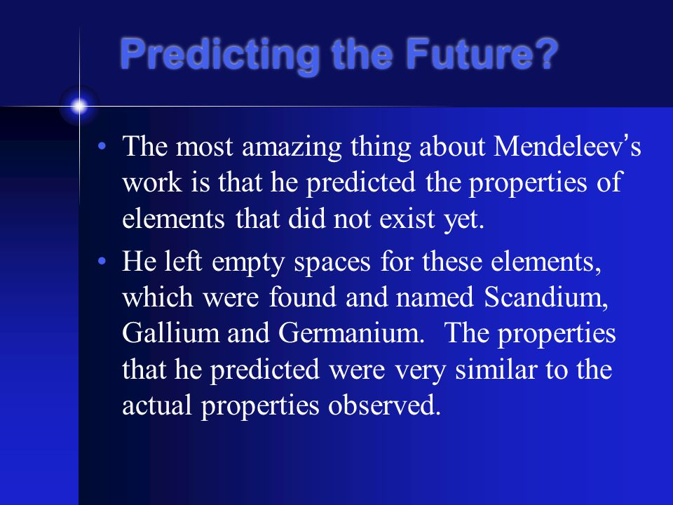 Predicting the Future.