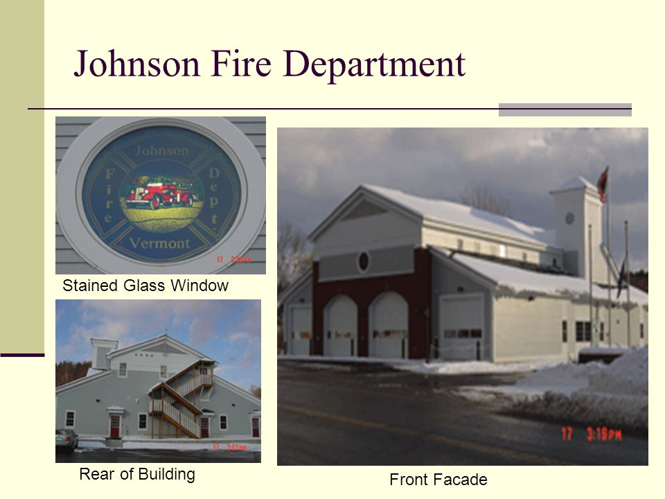 Johnson Fire Department Stained Glass Window Rear of Building Front Facade