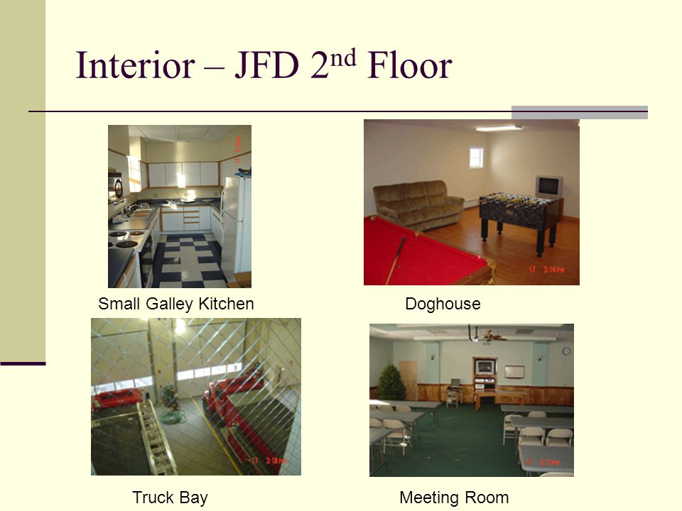 Interior – JFD 2 nd Floor Small Galley KitchenDoghouse Truck BayMeeting Room