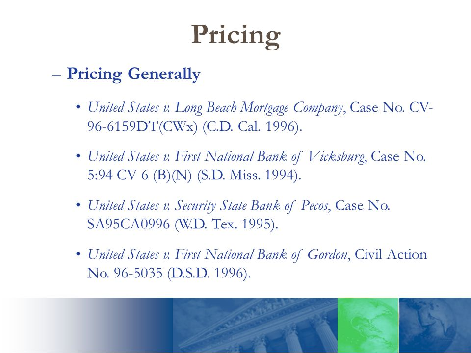 Pricing –Pricing Generally United States v. Long Beach Mortgage Company, Case No.