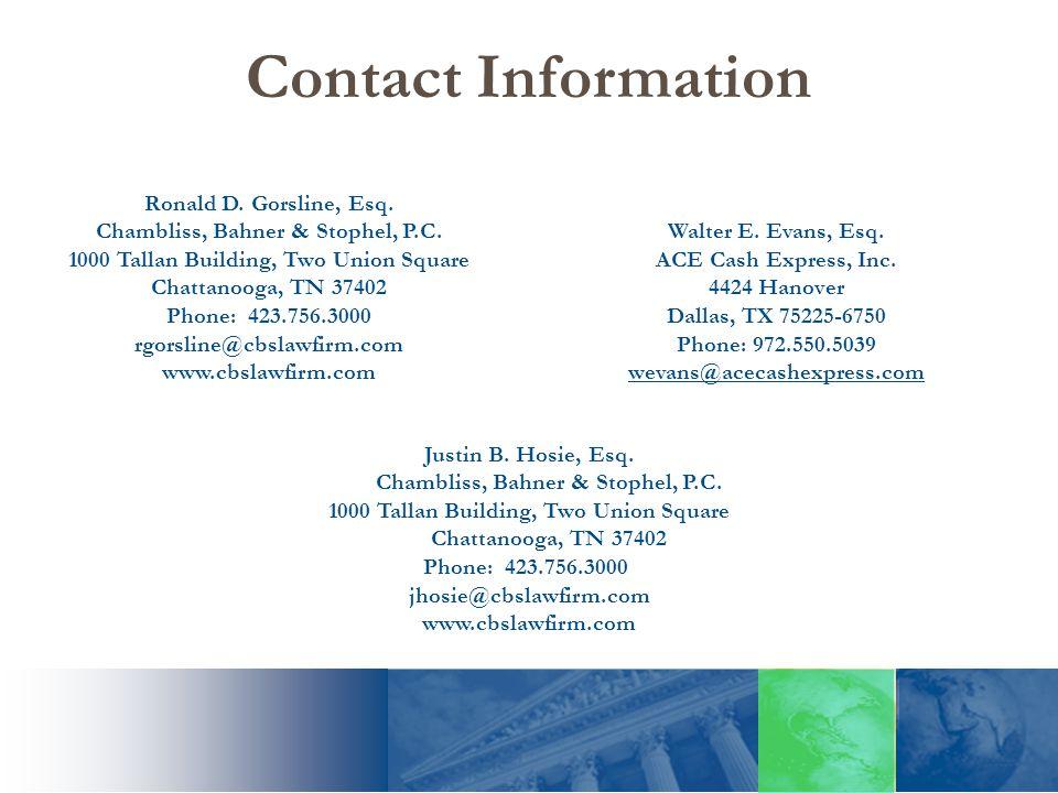 Contact Information Walter E. Evans, Esq. ACE Cash Express, Inc.