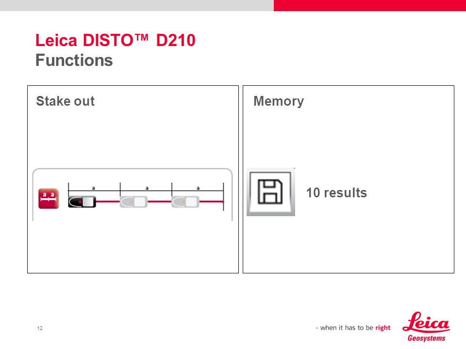12 Leica DISTO™ D210 Functions Stake outMemory 10 results