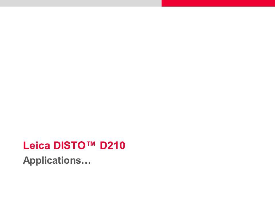 Leica DISTO™ D210 Applications…
